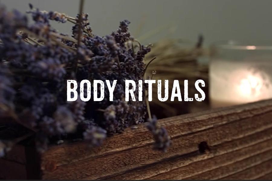 Body Rituals